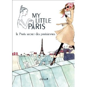 My Little Paris le Secret des Parisiennes